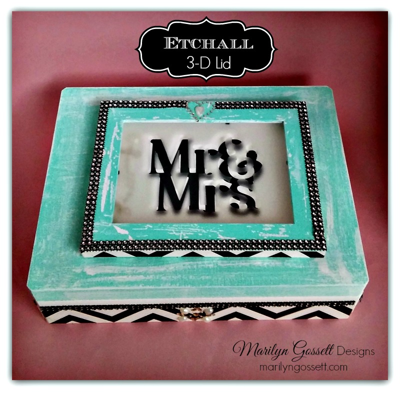 """3-D Etched Lid for Wedding Card Box"" - Marilyn Gossett"