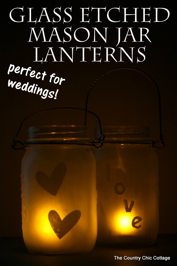 Etched Mason Jar Lanterns by Country Chic Cottage