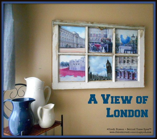 A View of London Repurposed Window by Cindi Bisson McGee
