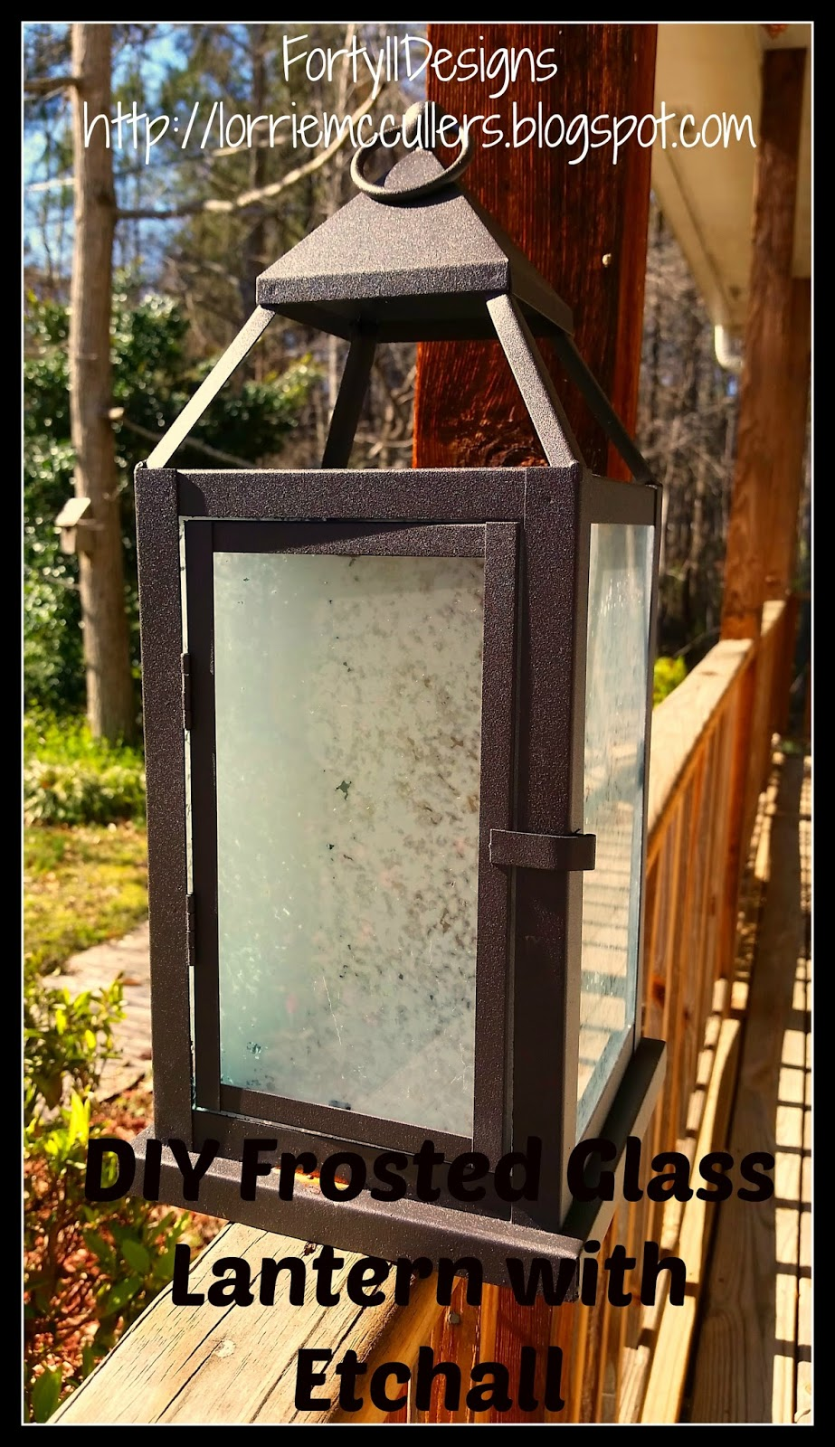 Etched Glass Lantern by Lorrie McCullers