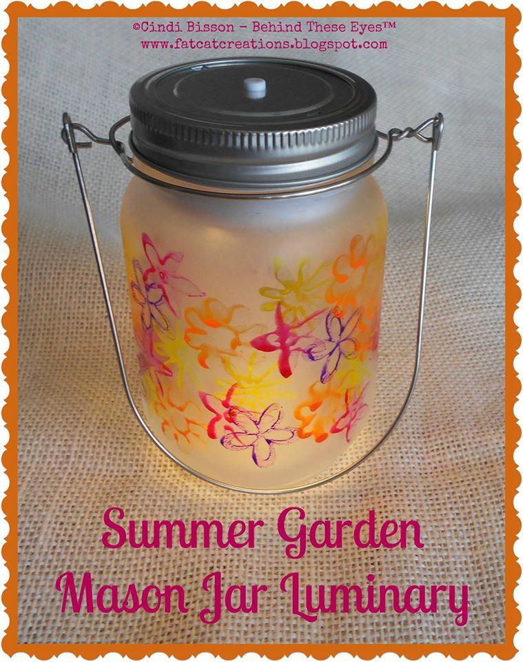 ummer Garden Mason Jar Luminary by Cindi Bisson McGee