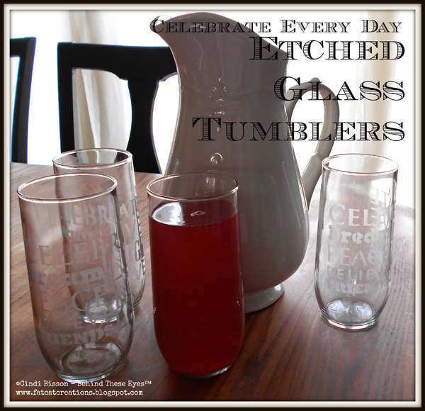 Celebrate Everyday Etched Tumblers
