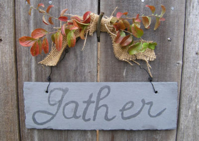 """Gather"" Slate Sign"